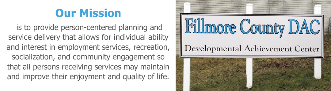 The Fillmore County DAC in Preston, Minnesota, provides a range of quality services to persons with developmental disabilities and related conditions.